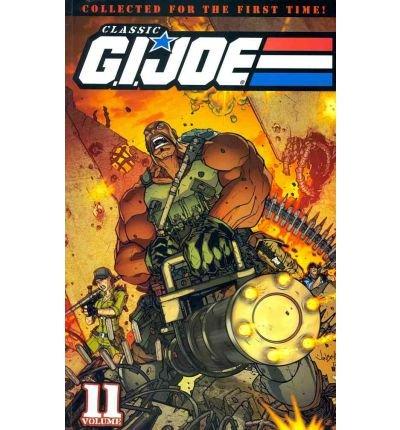 Read Online [(Classic G.I. Joe: Volume 11 )] [Author: M.D. Bright] [May-2011] PDF