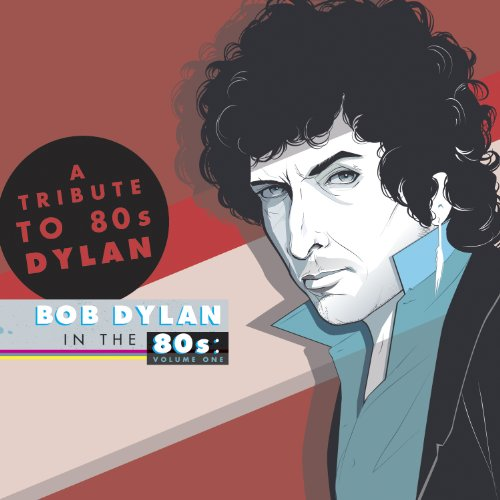 A Tribute To Bob Dylan In The ...