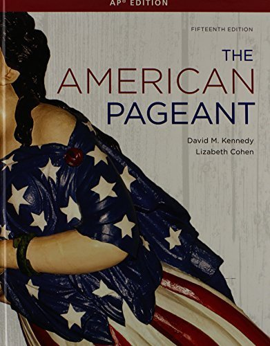 The American Pageant: Ap Edition 15th edition by Kennedy, David (2012) Hardcover