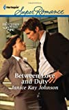 Between Love and Duty, Janice Kay Johnson, 037371758X