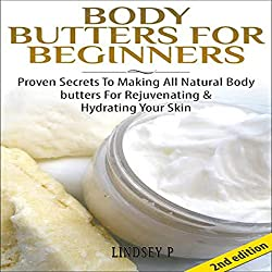 Body Butters for Beginners [2nd Edition]