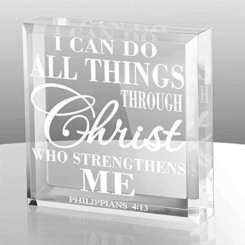 Kate Posh - Philippians 4:13 - I can do all things through Christ who strengthens me Keepsake & (Keepsake Glass Paperweight)