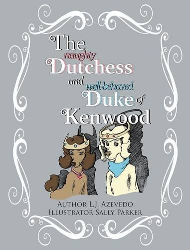 Download The Naughty Dutchess and Well-behaved Duke of Kenwood PDF