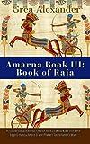 Amarna Book III: Book of Raia
