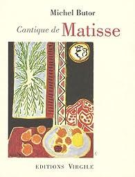 Cantique de Matisse par Michel Butor