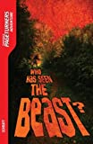 Who Has Seen the Beast? (Adventure) (Pageturners-Adventure) by Anne Schraff (2009-09-01)