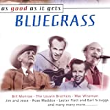 Bluegrass-As Good As It Gets by Bluegrass-As Good As It Gets (2000-09-05)