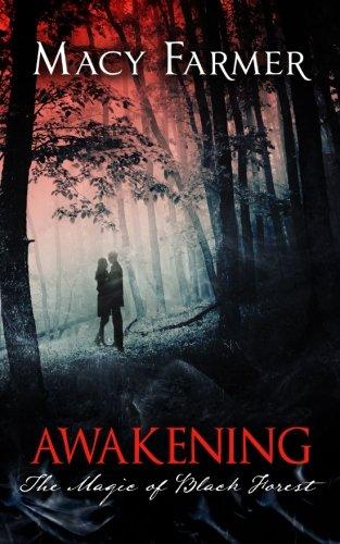 Read Online The Magic of Black Forest: Awakening (Volume 2) pdf