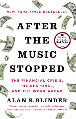(After the Music Stopped: The Financial Crisis, the Response, and the Work Ahead)