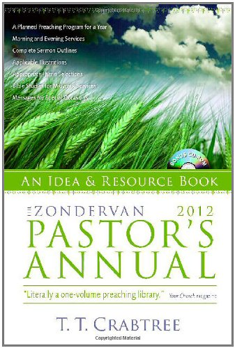 The Zondervan 2012 Pastor's Annual: An Idea and Resource Book (Zondervan Pastor's Annual)