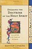 download ebook engaging the doctrine of the holy spirit: love and gift in the trinity and the church pdf epub