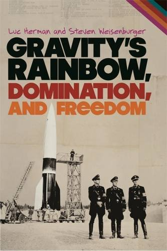 Gravity's Rainbow, Domination, and Freedom PDF