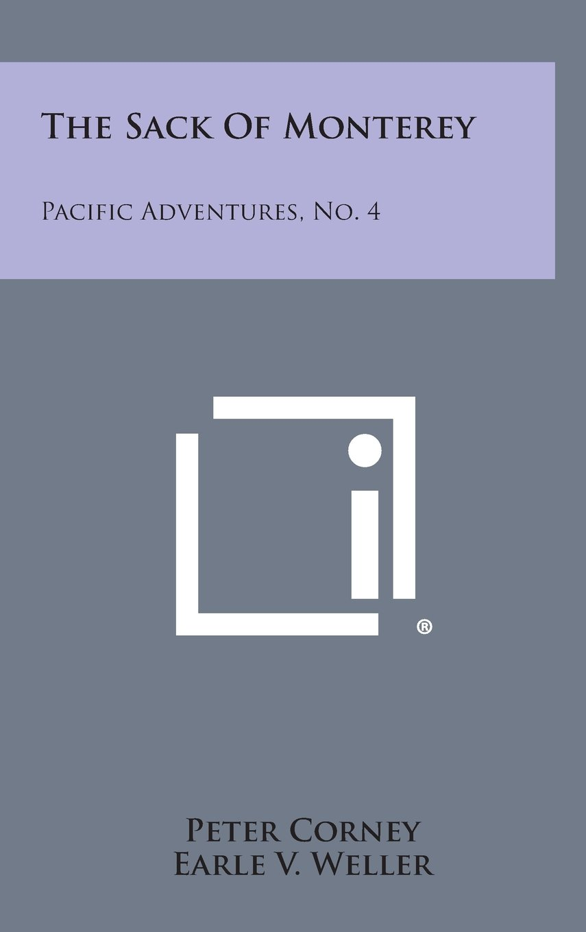 Read Online The Sack of Monterey: Pacific Adventures, No. 4 ebook