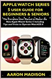 Apple Watch Series 5 User Guide For Beginners
