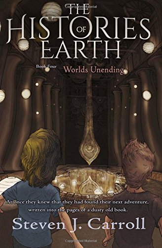 Worlds Unending (The Histories of Earth) (Volume 4) PDF
