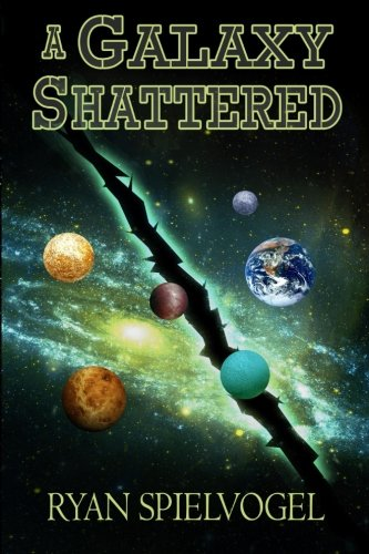 A Galaxy Shattered (Gateway Series) (Volume 2)