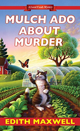 Mulch Ado about Murder (Local Foods Mystery Book 5)