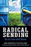 Radical Sending: Go to Love and Serve