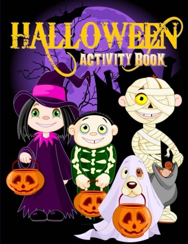 Halloween Activity Book: Over 70+ Halloween Activities & Coloring Pages for Kids: Spooktacular Halloween Gift for Kids: Letter Tracing, Mazes, Word ... Puzzles (Holiday Coloring Books) (Volume 4) -
