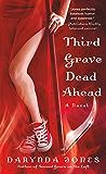 Third Grave Dead Ahead (Charley Davidson Book 3)