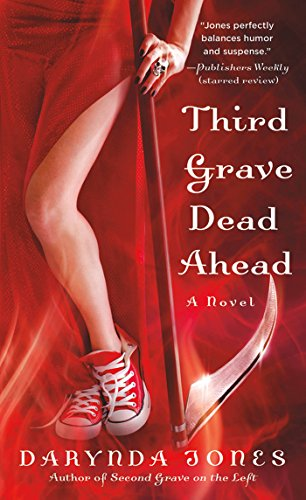 Third Grave Dead Ahead (Charley Davidson Book 3) by [Jones, Darynda]