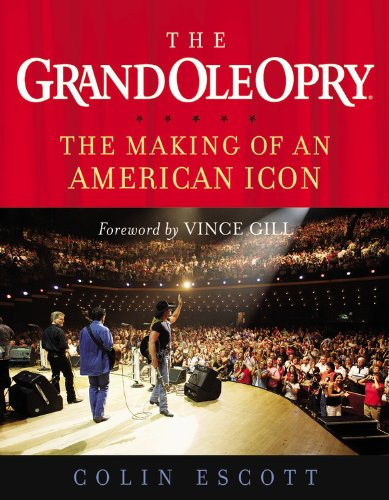 The Grand Ole Opry: The Making of an American - Opry Nashville
