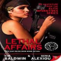 Lethal Affairs: Elite Operatives, Book 1 Audiobook by Kim Baldwin, Xenia Alexiou Narrated by Paige McKinney
