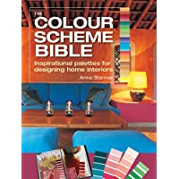 The Colour Scheme Bible: Inspirational Palettes for Designing Home Interiors