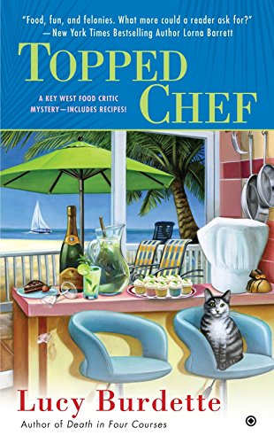 Topped Chef: A Key West Food Critic Mystery