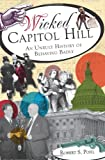 Wicked Capitol Hill, Robert S. Pohl, 160949587X
