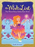 img - for The Worst Fairy Godmother Ever! (The Wish List #1) book / textbook / text book