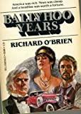 The Ballyhoo Years, Richard O'Brien, 0440003881