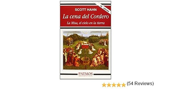 La cena del Cordero: La Misa, el cielo en la tierra Patmos: Amazon ...