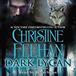 Dark Lycan: A Carpathian Novel, Book 24 | Christine Feehan