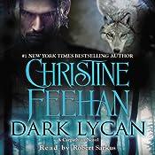 Dark Lycan: A Carpathian Novel, Book 24 | Christine Feehan