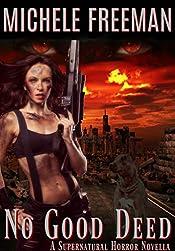 No Good Deed: A Supernatural Horror Novella (Samantha Deed Book 1)
