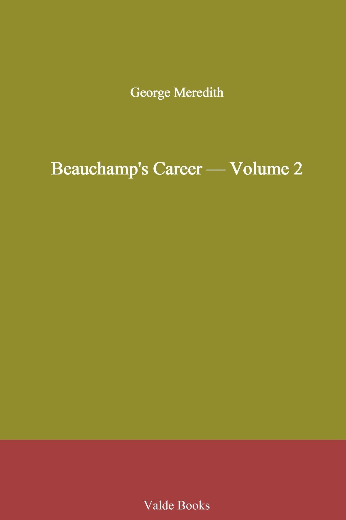 Download Beauchamp's Career - Volume 2 ebook