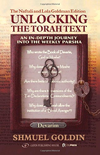 Unlocking the Torah Text: Devarim