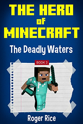 download the hero of minecraft the deadly waters an unofficial minecraft book book pdf audio idrjrvw2r