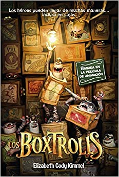 Book Los Boxtrolls / The Boxtrolls by Elizabeth Cody Kimmel (2014-10-30)