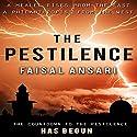 The Pestilence Audiobook by Faisal Ansari Narrated by Gareth Pierce
