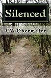 Silenced, C. Z. Obermeier, 1453741313