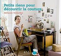 Petits riens pour découvrir la couture par Mélanie Voituriez