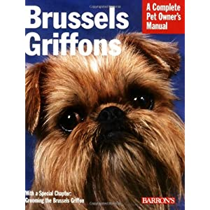 Brussels Griffons (Complete Pet Owner's Manual) 1