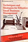 Techniques and Strategies for Effective Small Business Management, Harvey C. Krentzman and L. T. White, 0882050192