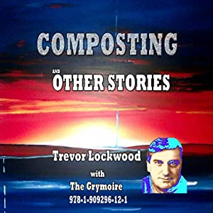Composting and Other Stories Audiobook