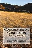 Congressional Confession, Harry P. Singleton, 1449529569