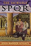 img - for The Sacrilege (SPQR III) book / textbook / text book