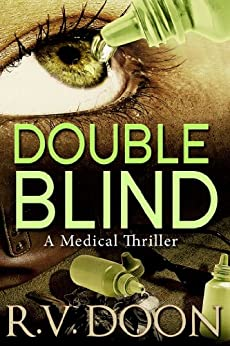 Double Blind: A Medical Thriller by [Doon, R.V.]