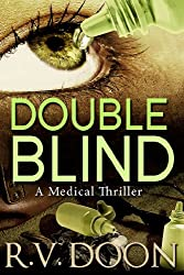 Double Blind: A Medical Thriller